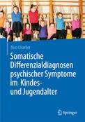 """Das Buch """"Somatische Differenzialdiagnosen psychischer Symptome im Kindes- und Jugendalter"""""""
